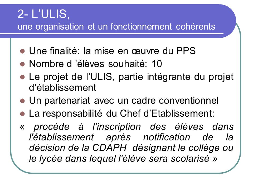 2- L'ULIS, une organisation et un fonctionnement cohérents