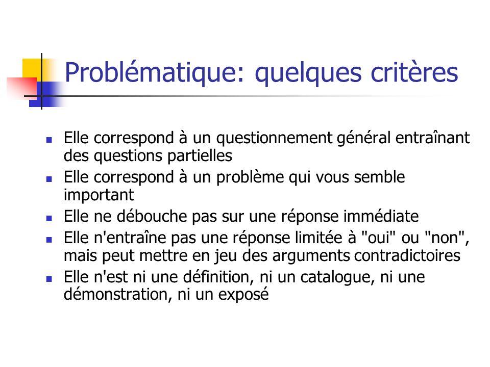 Problématique: quelques critères