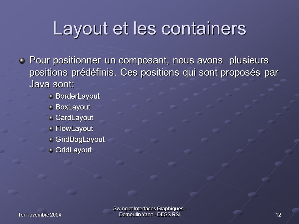 Layout et les containers