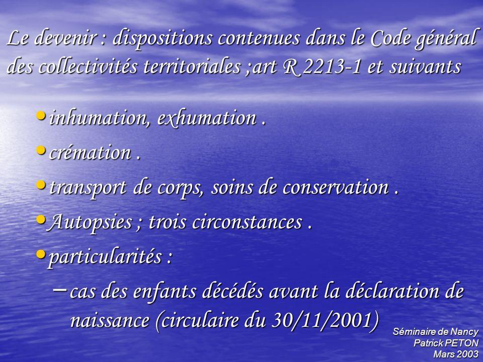 inhumation, exhumation . crémation .
