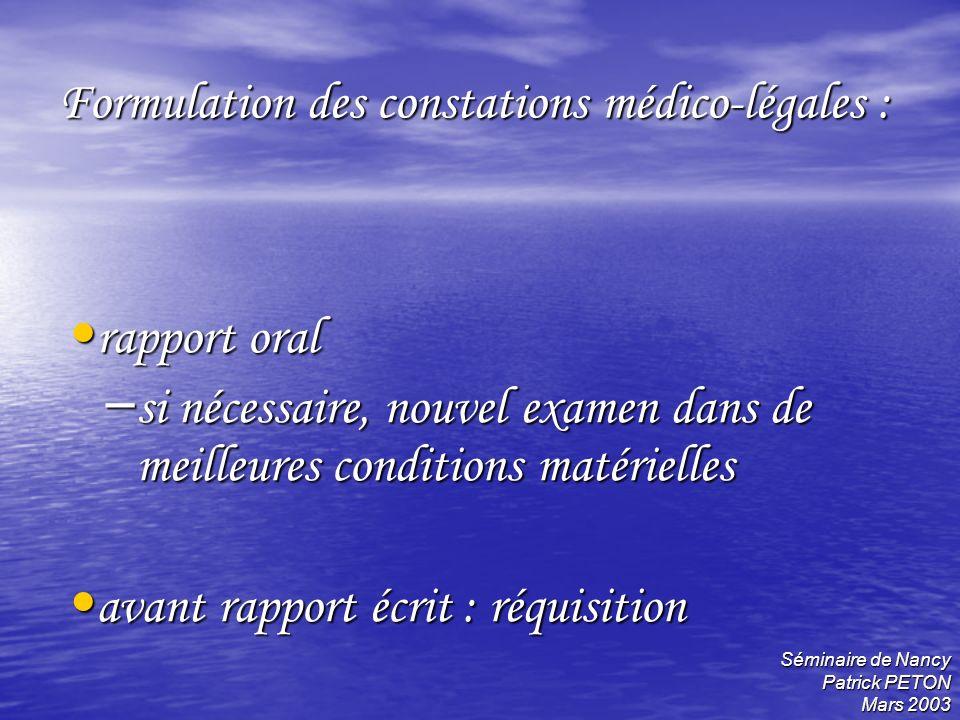 Formulation des constations médico-légales :