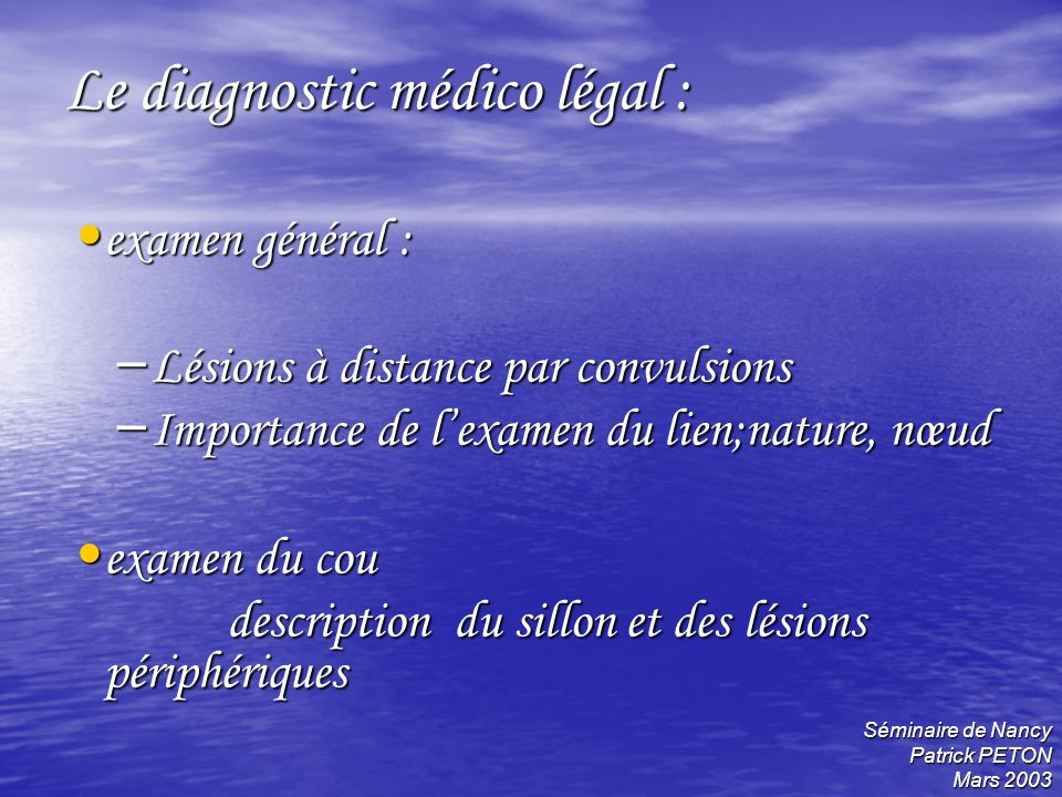 Le diagnostic médico légal :