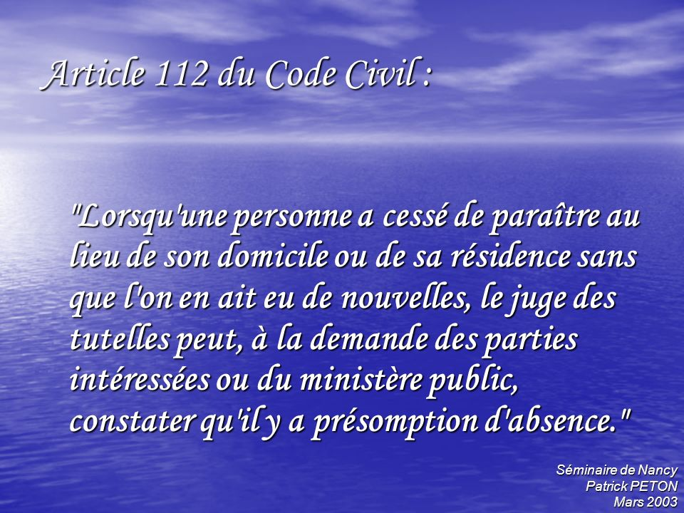 Article 112 du Code Civil :