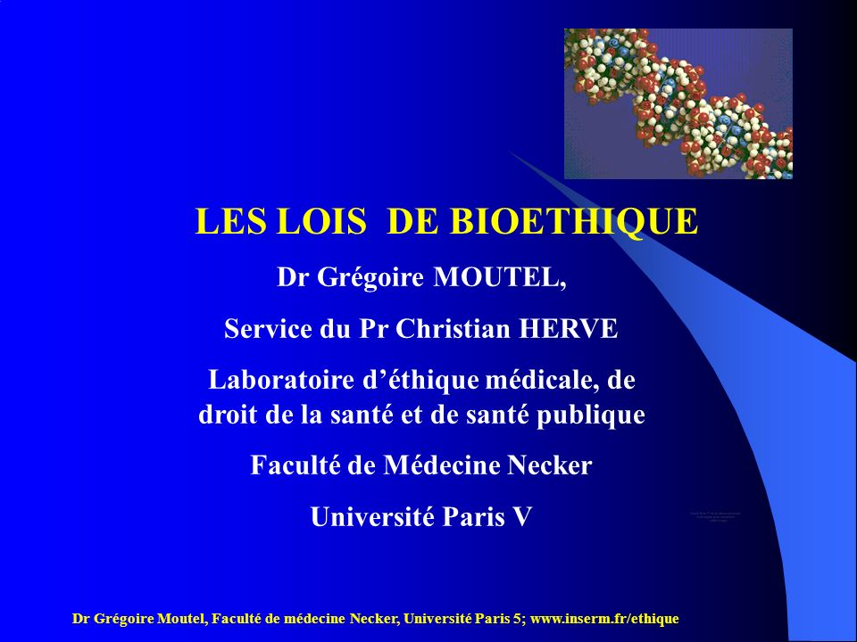 Service du Pr Christian HERVE Faculté de Médecine Necker