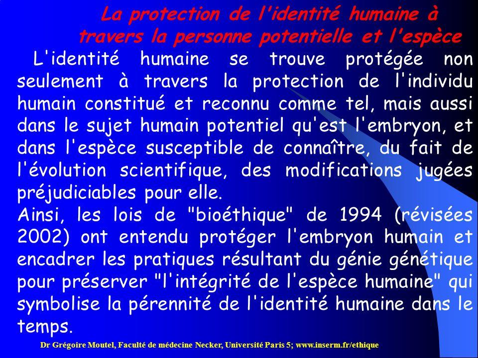 La protection de l identité humaine à travers la personne potentielle et l espèce