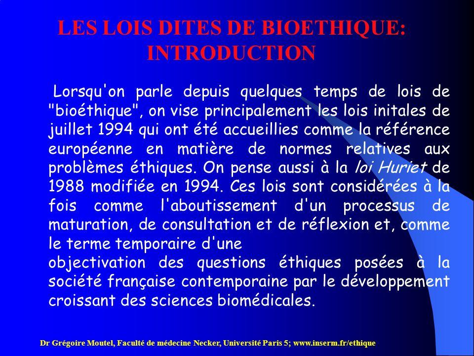 LES LOIS DITES DE BIOETHIQUE: