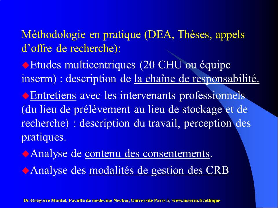 Méthodologie en pratique (DEA, Thèses, appels d'offre de recherche):