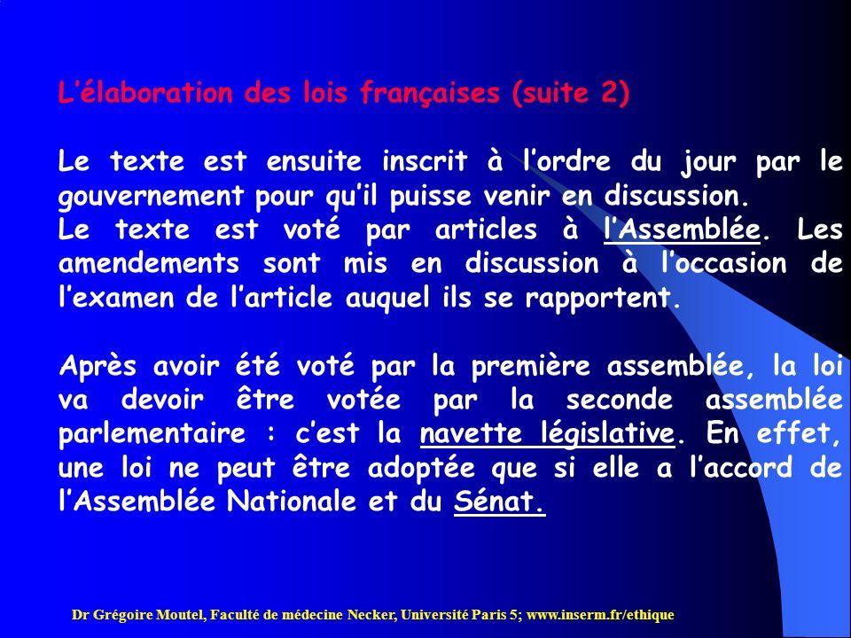 L'élaboration des lois françaises (suite 2)