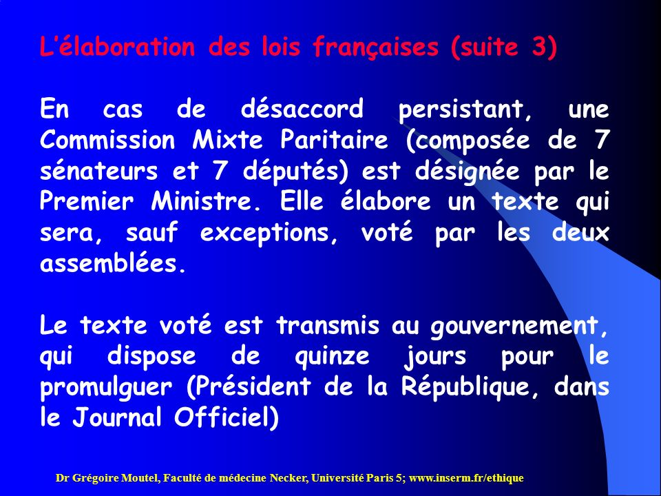 L'élaboration des lois françaises (suite 3)