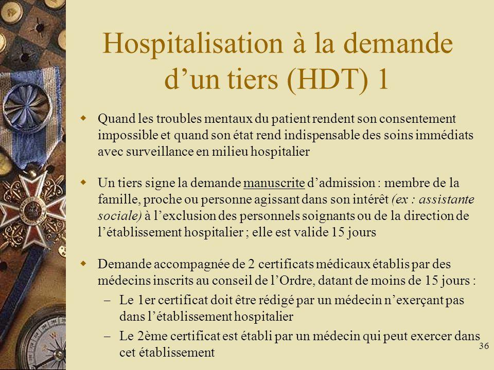 Hospitalisation à la demande d'un tiers (HDT) 1