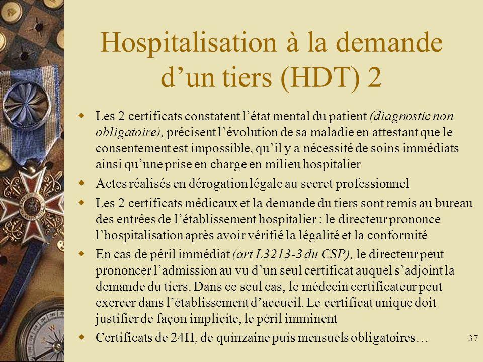 Hospitalisation à la demande d'un tiers (HDT) 2