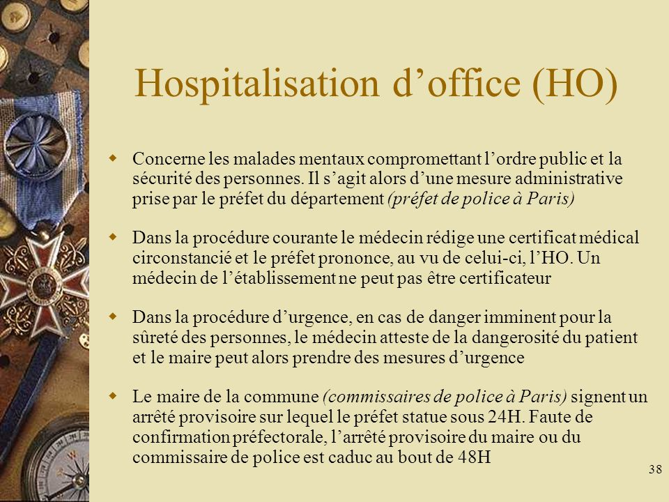 Certificats m dicaux r glementation ppt t l charger - Procedure hospitalisation d office ...