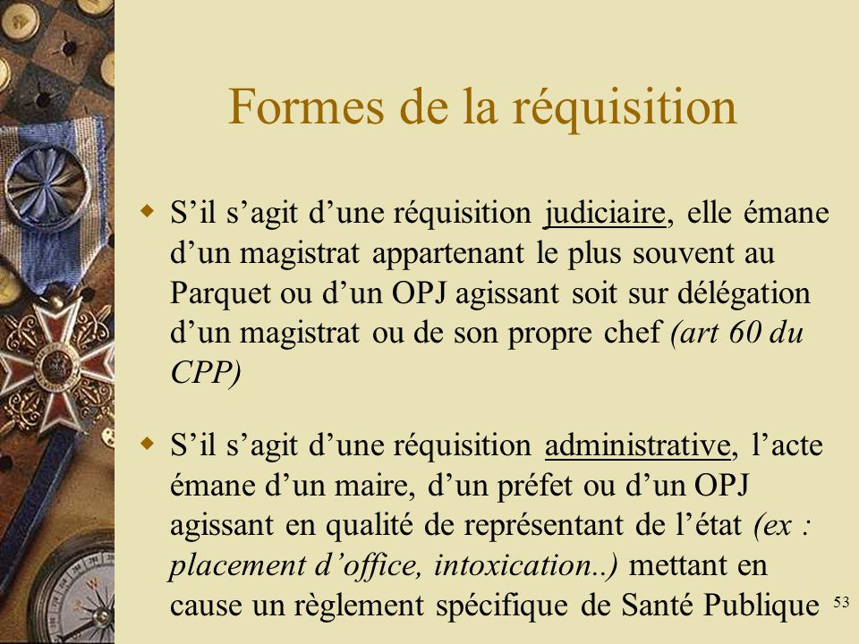 Formes de la réquisition