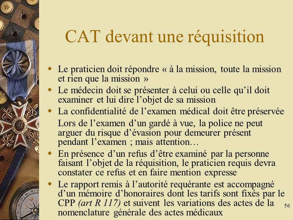 CAT devant une réquisition