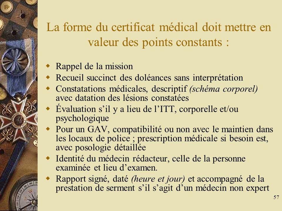 La forme du certificat médical doit mettre en valeur des points constants :