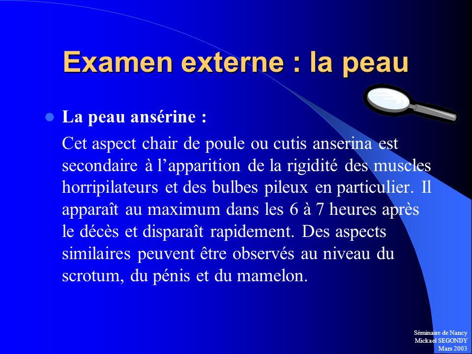 Examen externe : la peau