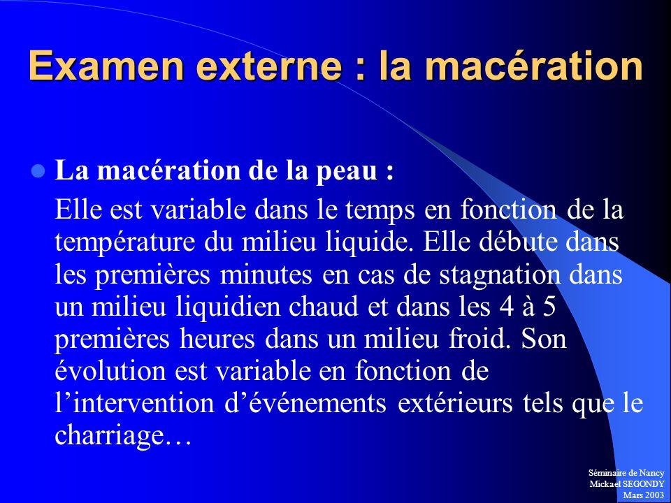 Examen externe : la macération
