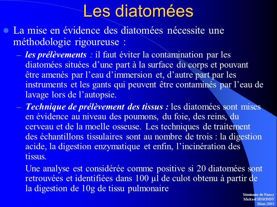 Les diatomées La mise en évidence des diatomées nécessite une méthodologie rigoureuse :