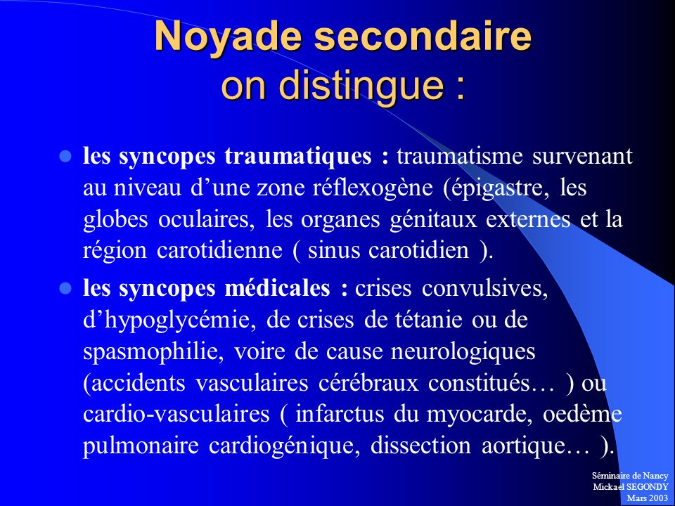 Noyade secondaire on distingue :