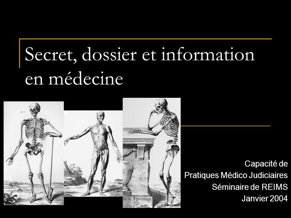 Secret, dossier et information en médecine
