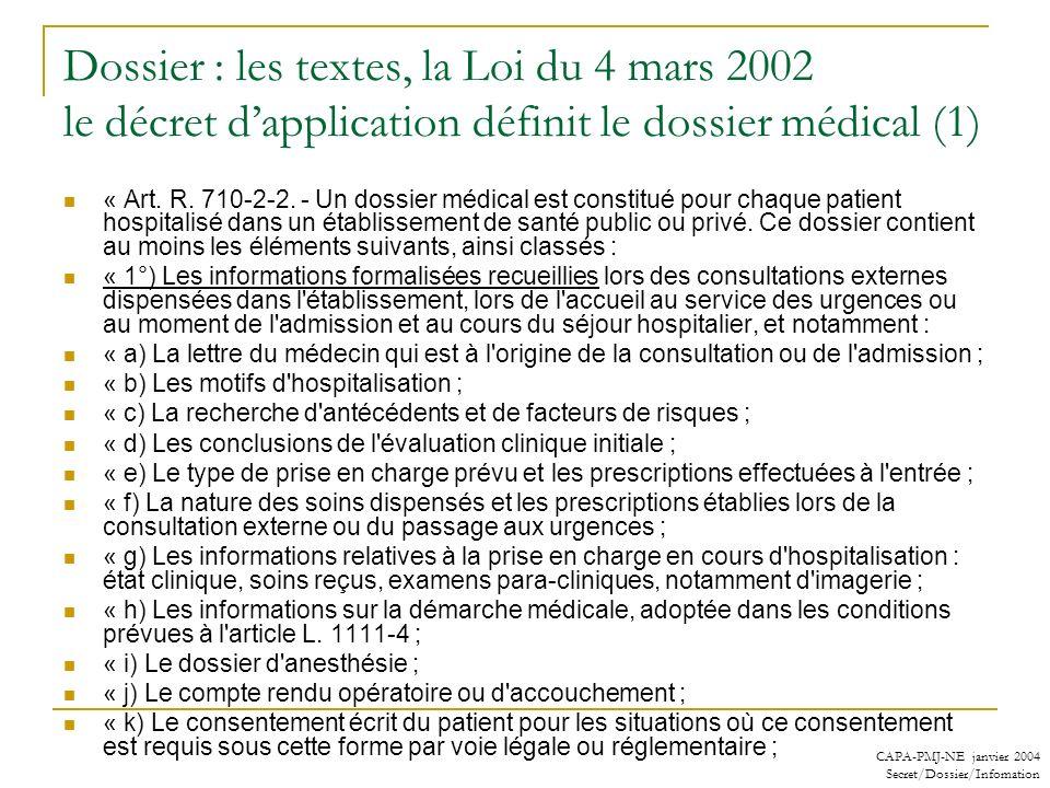 Dossier : les textes, la Loi du 4 mars 2002 le décret d'application définit le dossier médical (1)