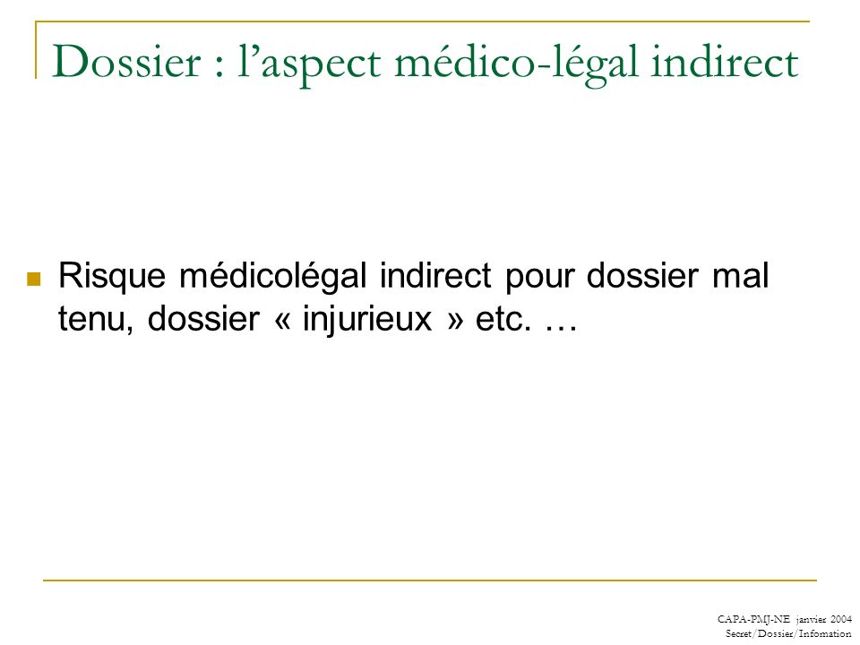 Dossier : l'aspect médico-légal indirect