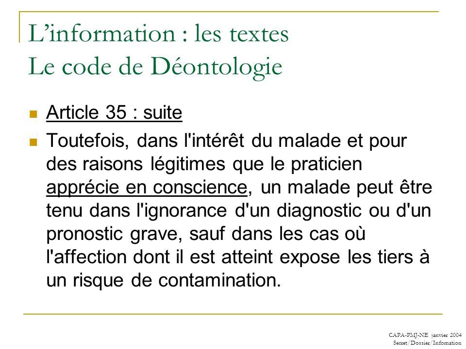 L'information : les textes Le code de Déontologie