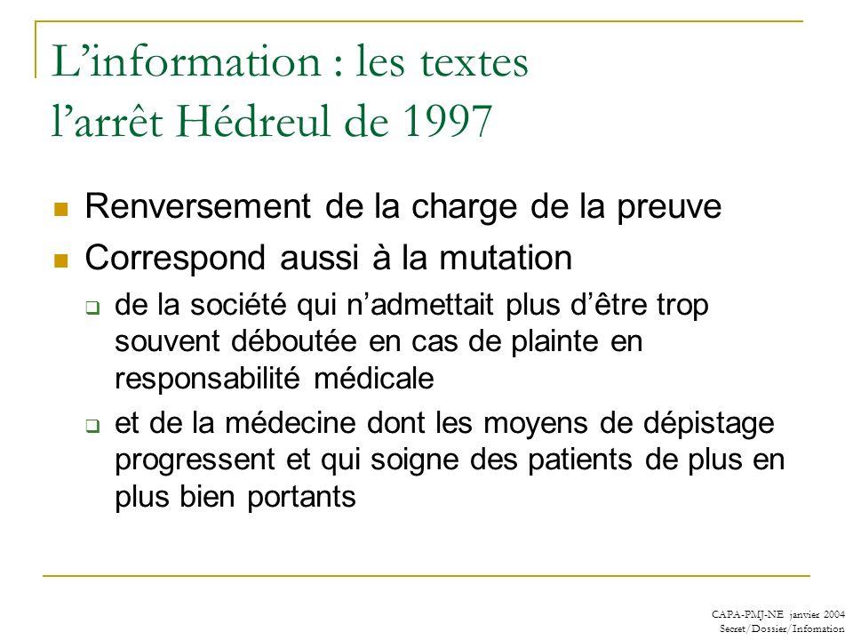 L'information : les textes l'arrêt Hédreul de 1997
