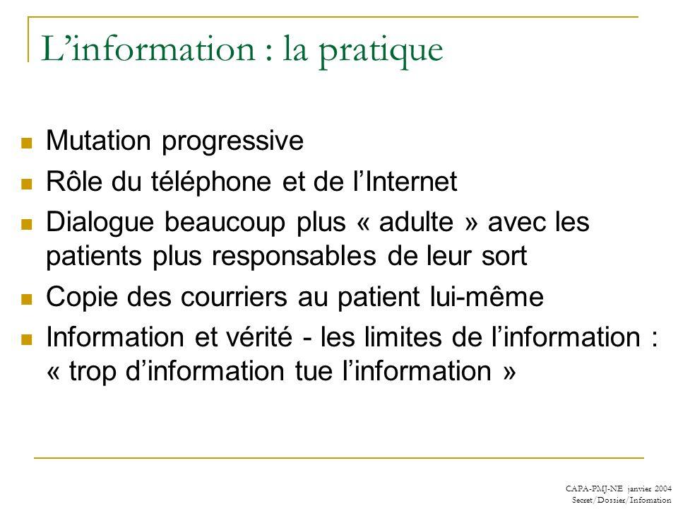 L'information : la pratique
