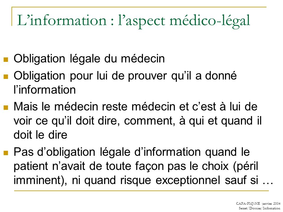 L'information : l'aspect médico-légal