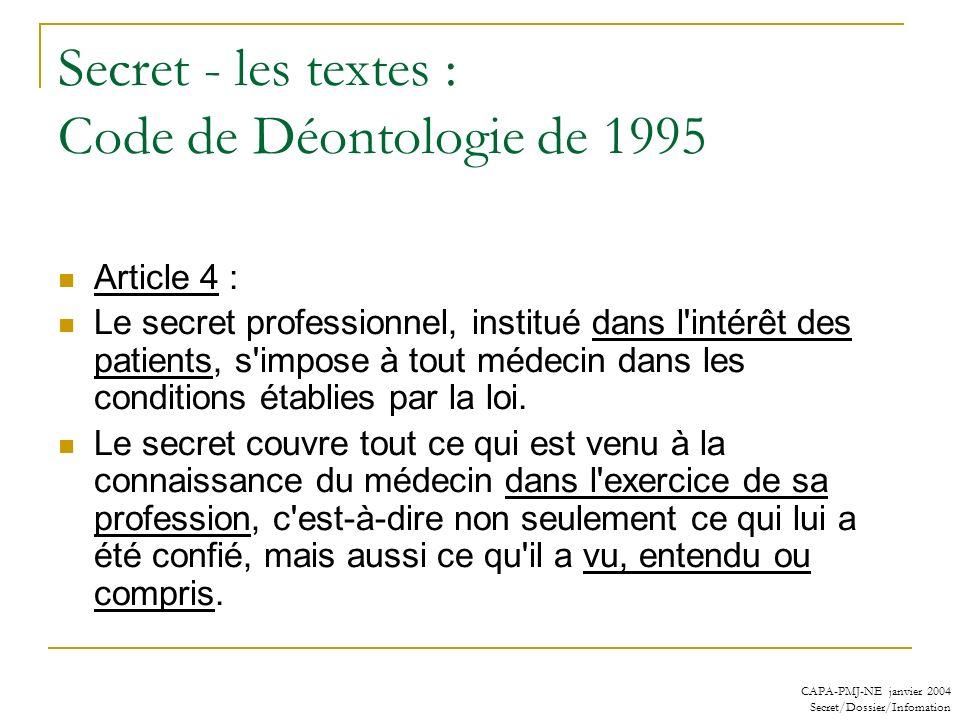 Secret - les textes : Code de Déontologie de 1995
