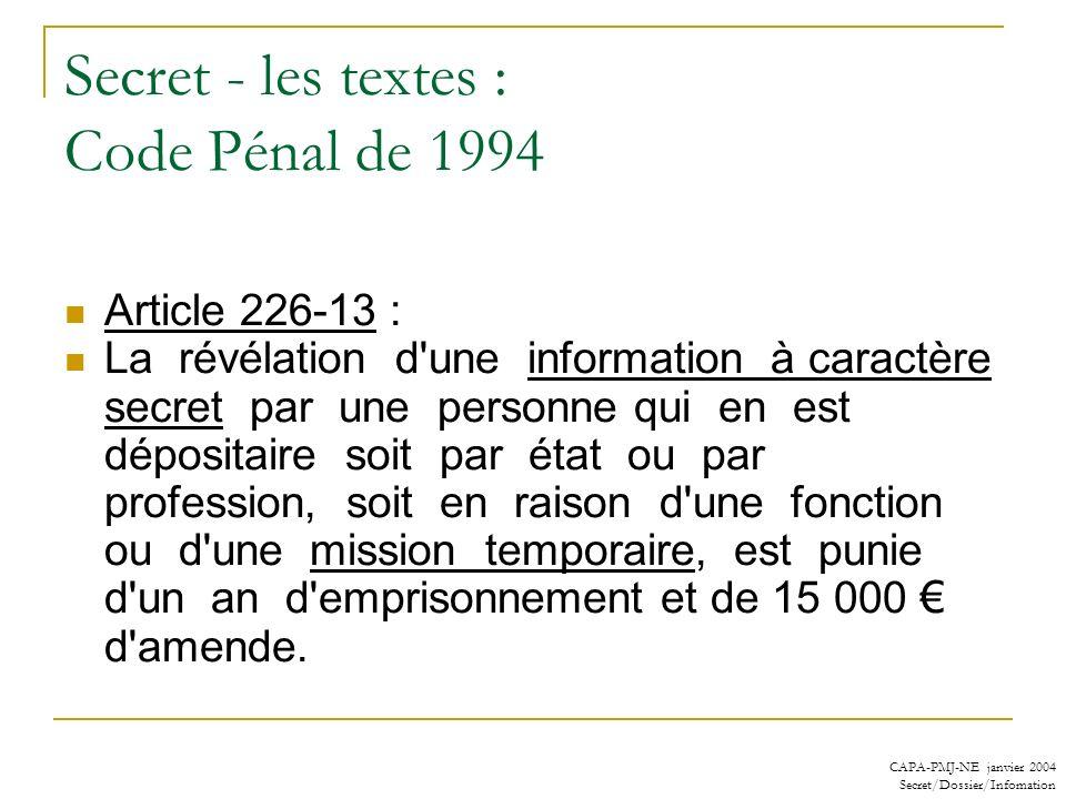 Secret - les textes : Code Pénal de 1994