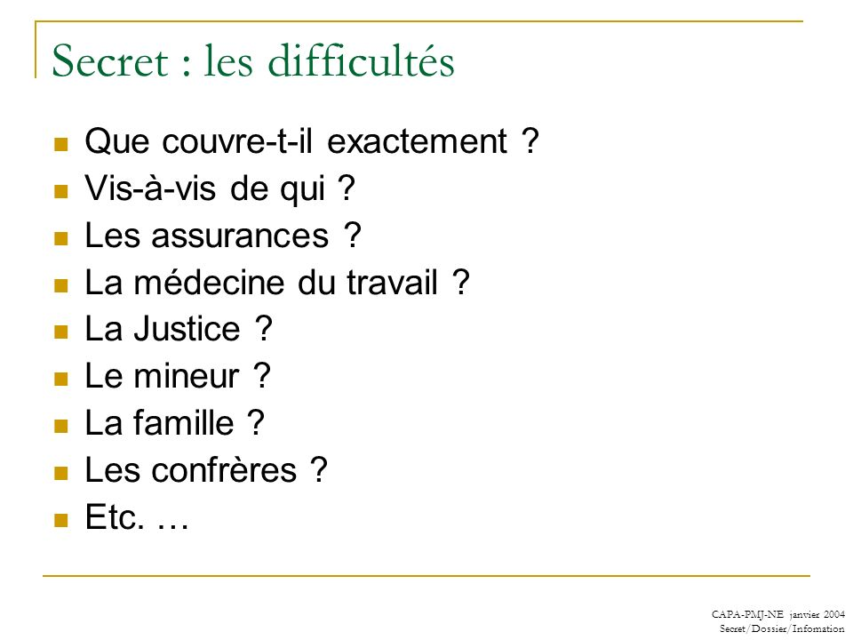 Secret : les difficultés