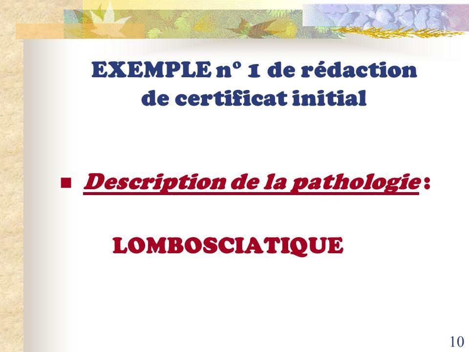 EXEMPLE n° 1 de rédaction de certificat initial