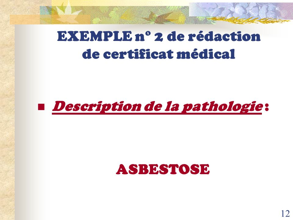 EXEMPLE n° 2 de rédaction de certificat médical