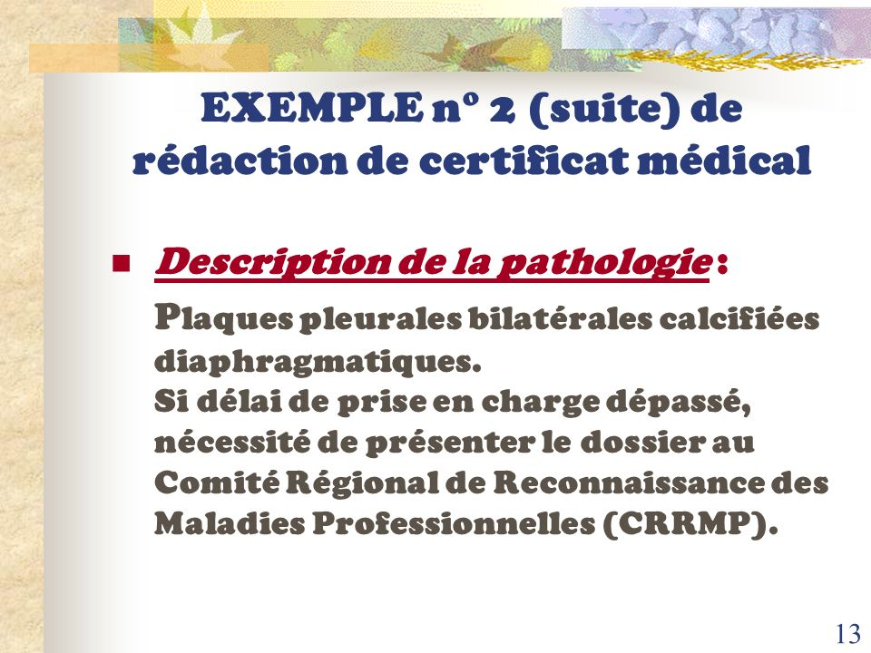 EXEMPLE n° 2 (suite) de rédaction de certificat médical