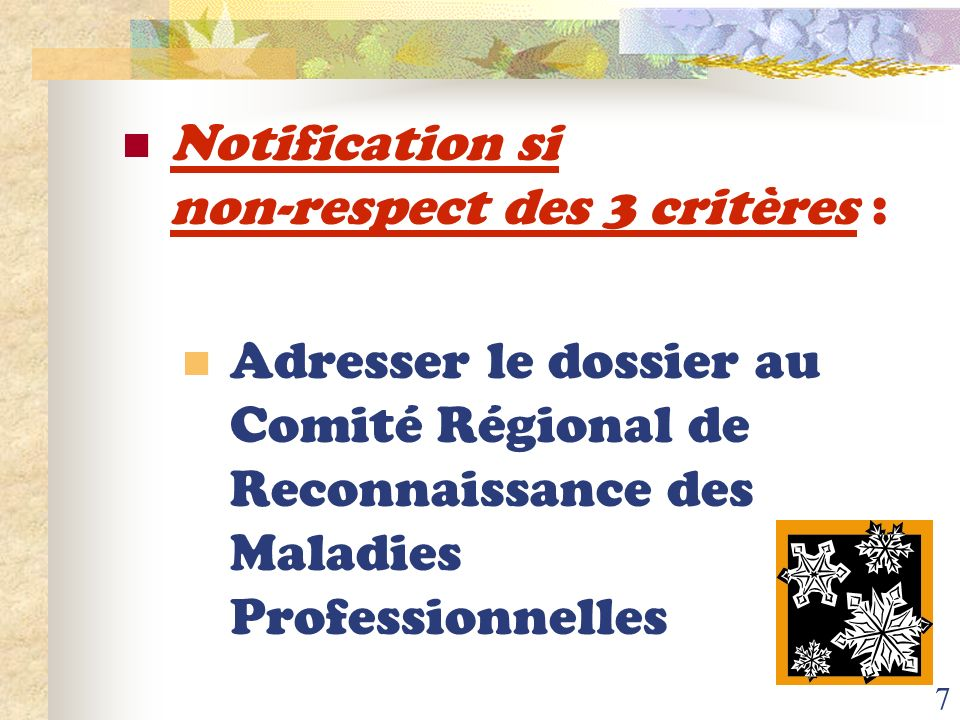 Notification si non-respect des 3 critères :