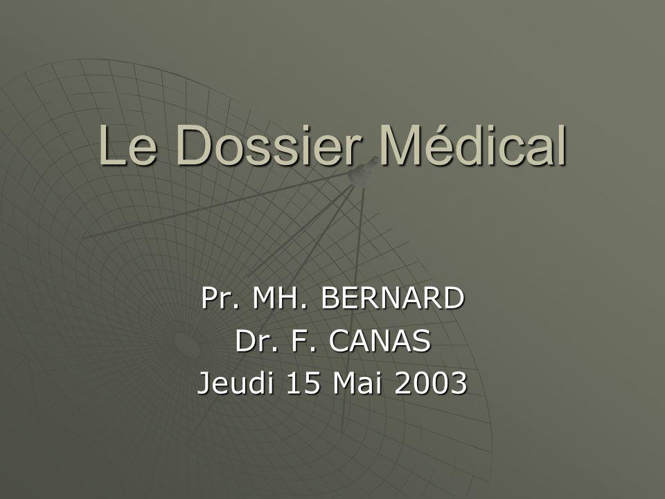 Pr. MH. BERNARD Dr. F. CANAS Jeudi 15 Mai 2003