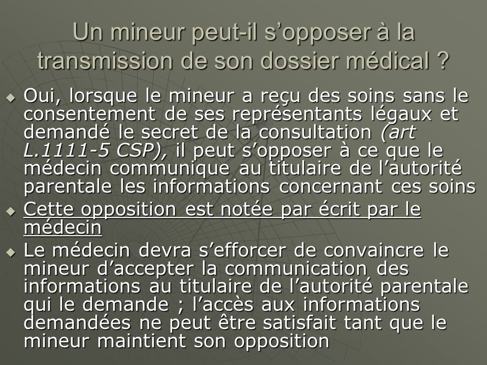 Un mineur peut-il s'opposer à la transmission de son dossier médical