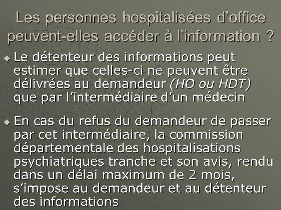 Les personnes hospitalisées d'office peuvent-elles accéder à l'information