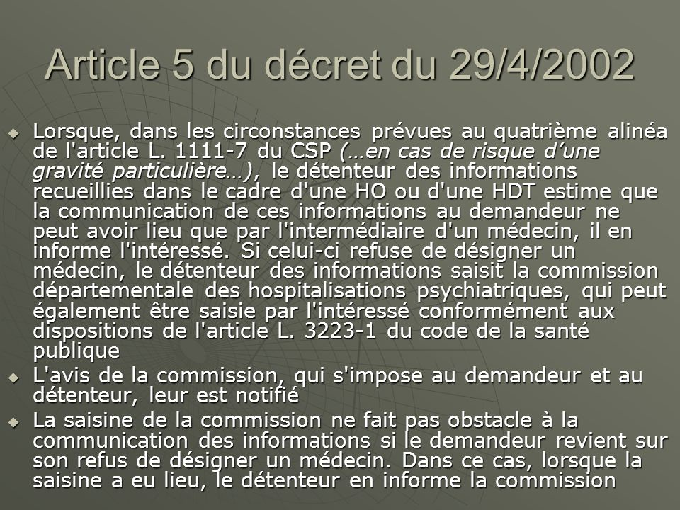 Article 5 du décret du 29/4/2002