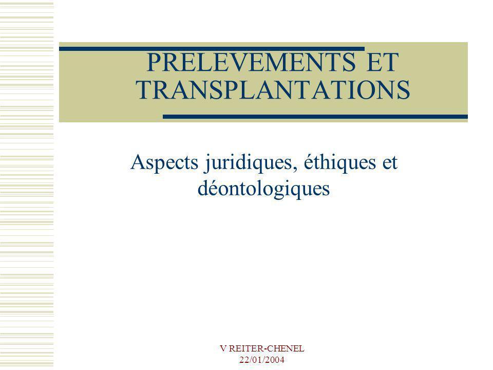 PRELEVEMENTS ET TRANSPLANTATIONS