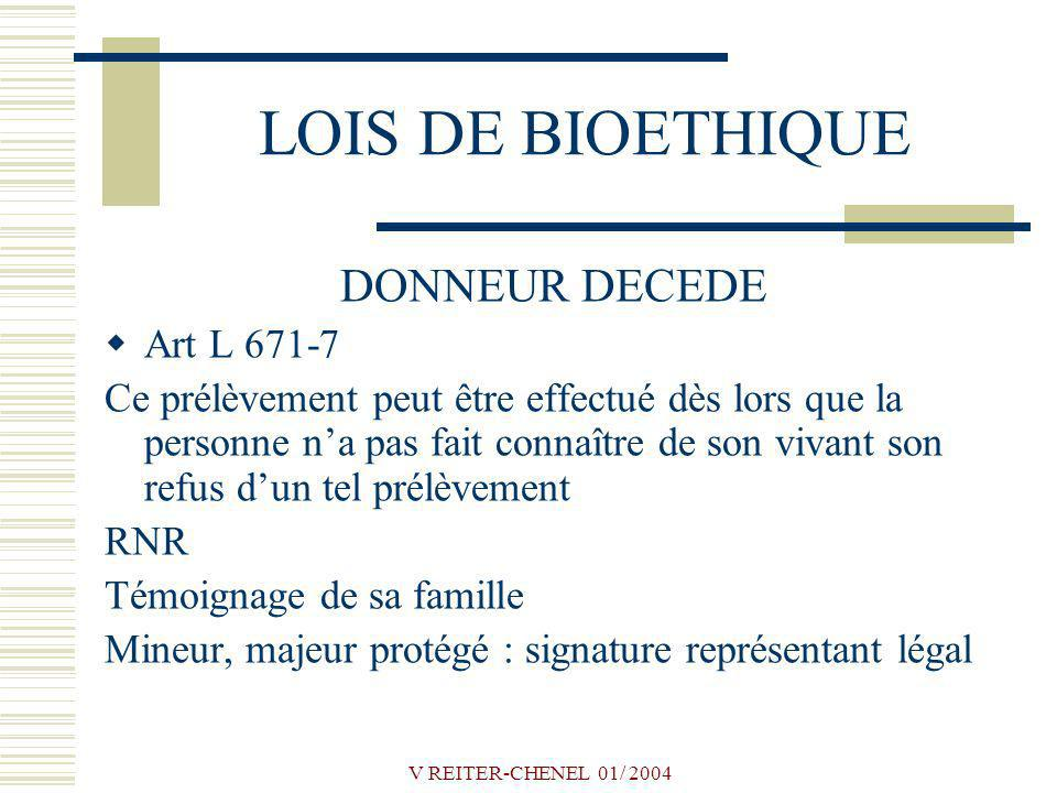 LOIS DE BIOETHIQUE DONNEUR DECEDE Art L 671-7