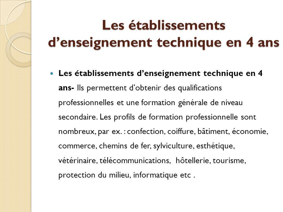 Les établissements d'enseignement technique en 4 ans