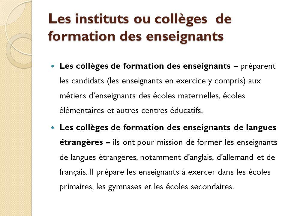 Les instituts ou collèges de formation des enseignants