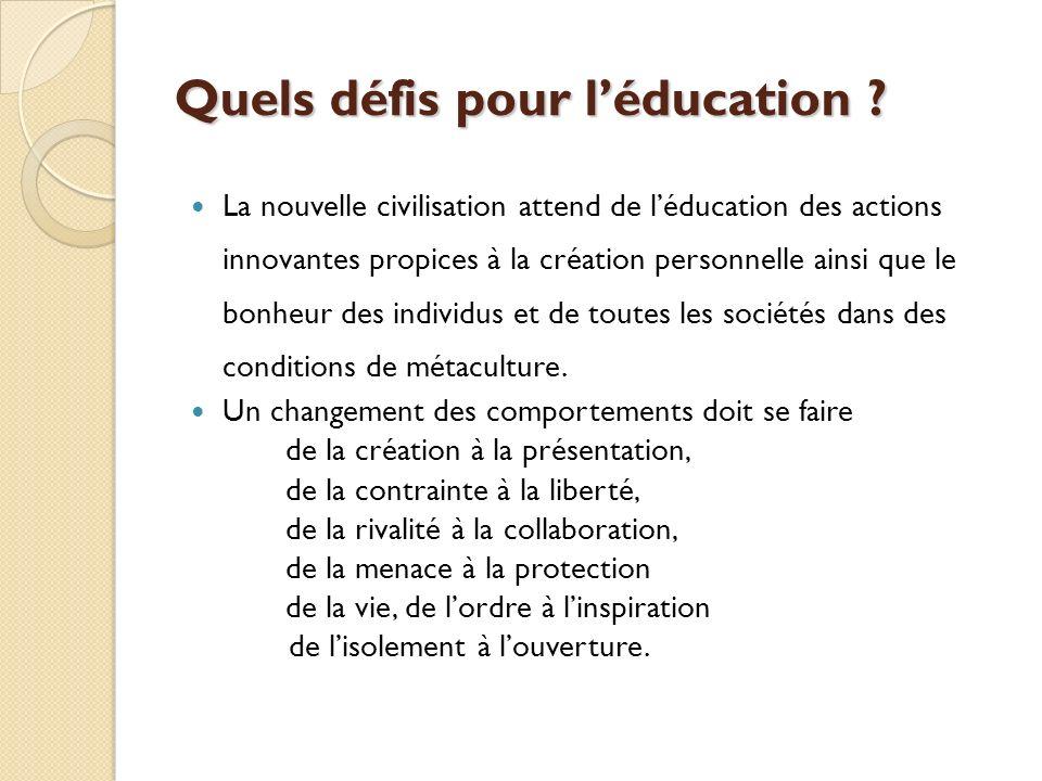 Quels défis pour l'éducation