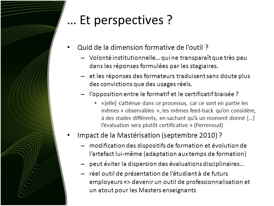 … Et perspectives Quid de la dimension formative de l'outil