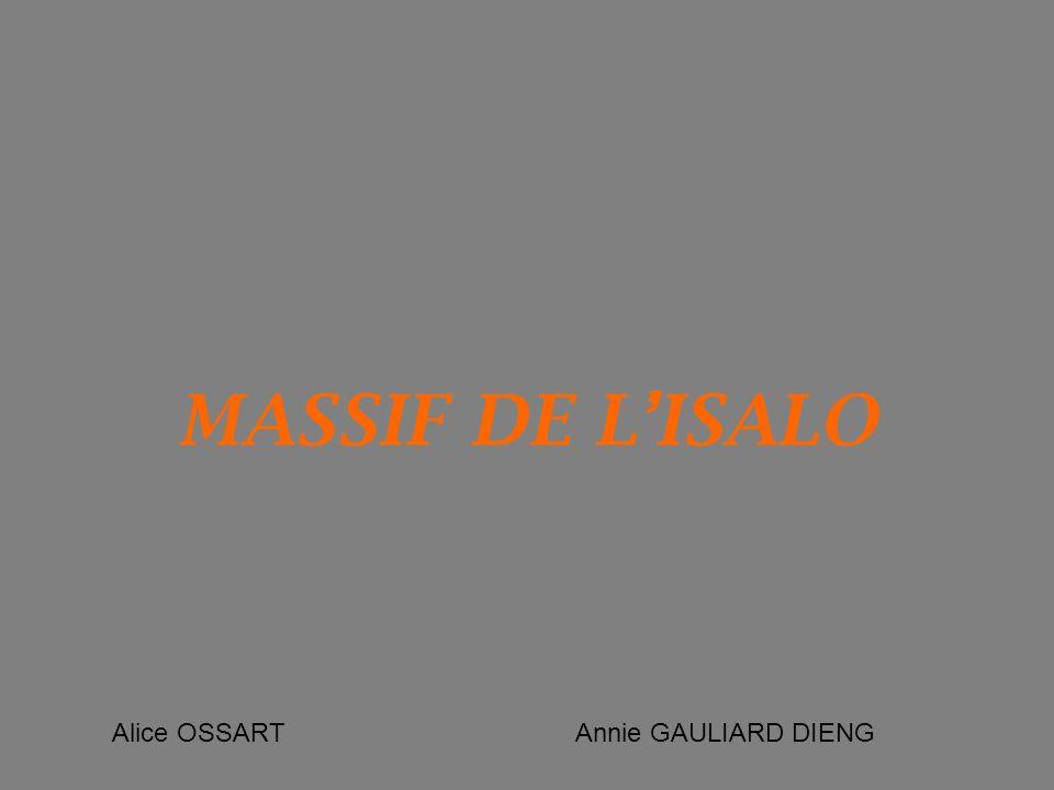 MASSIF DE L'ISALO Alice OSSART Annie GAULIARD DIENG