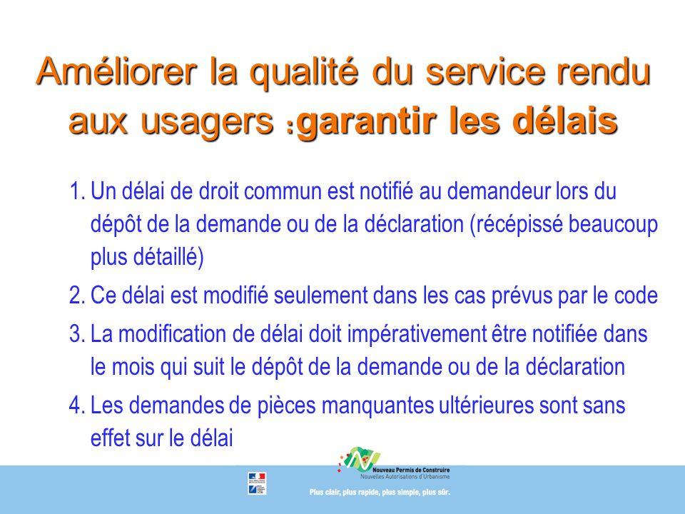 Améliorer la qualité du service rendu aux usagers : garantir les délais