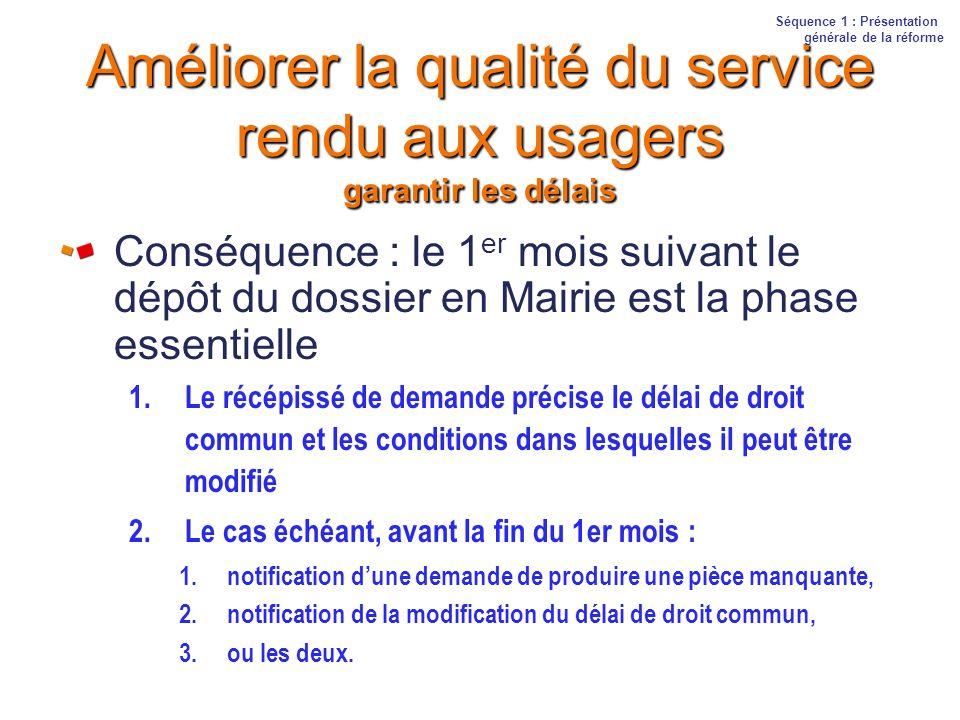 Améliorer la qualité du service rendu aux usagers garantir les délais